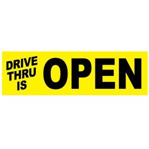 Banner - Drive Thru is Open