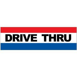 Banner - Drive Thru