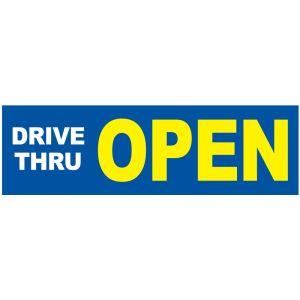 Banner - Drive Thru Open