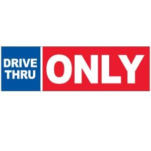 Banner - Drive Thru Only