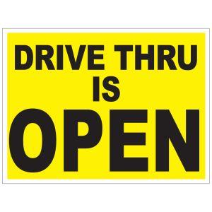 Drive Thru is Open Yard Sign