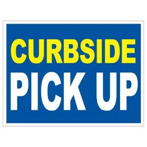 Curbside Pick Up Yard Sign