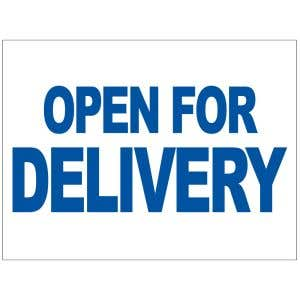 Open For Delivery Yard Sign