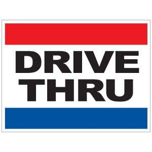 Drive Thru Red White and Blue Yard Sign