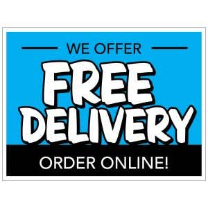 We Offer Free Delivery Yard Sign