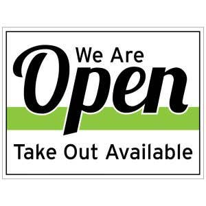 We Are Open - Take Out Available Yard Sign