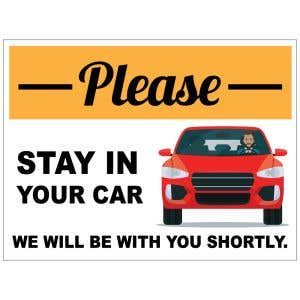 Stay In Your Car Yard Sign