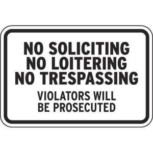 """No Trespassing Signs - """"No Soliciting, No Loitering"""""""