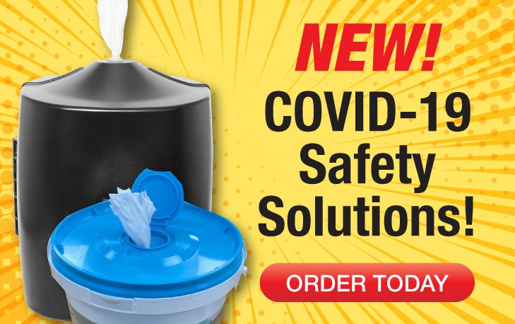 New! COVID-19 Safety Solutions - Order Today